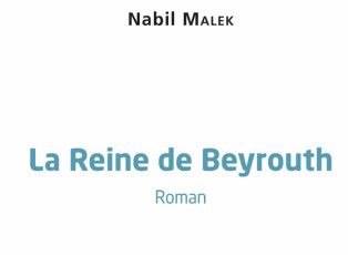 The Queen of Beirut by Nabil Malek